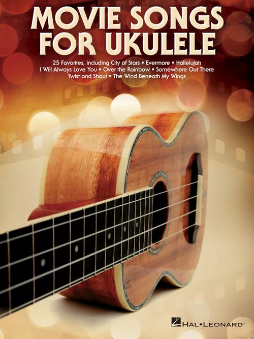 Movie Songs For Ukulele Ukulele Hal Leonard Online