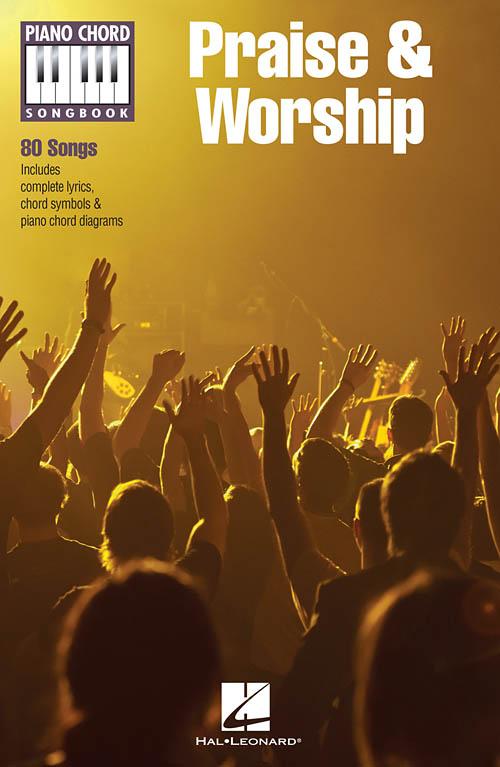 Praise & Worship, Piano Chord Songbook - Hal Leonard Online