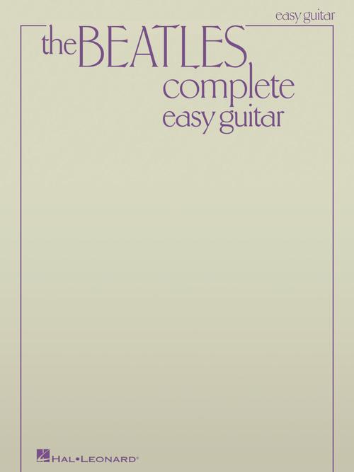 The Beatles Complete Updated Edition Easy Guitar Hal Leonard Online