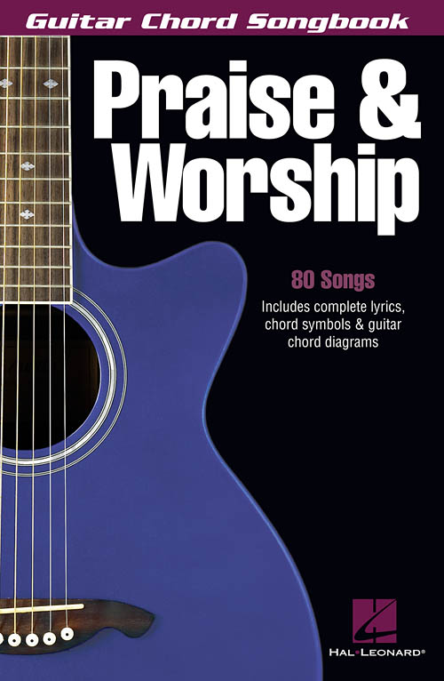 praise worship guitar chord songbook hal leonard online. Black Bedroom Furniture Sets. Home Design Ideas
