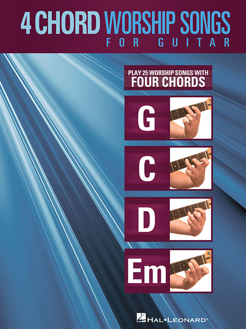 4-Chord Worship Songs for Guitar, Guitar Collection - Hal Leonard Online