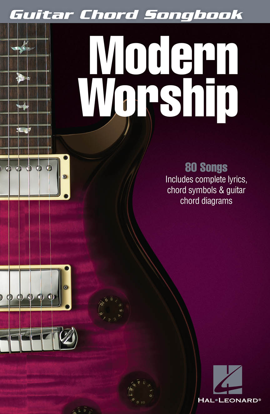 Modern Worship - Guitar Chord Songbook : Lyrics/Chord Symbols/Guitar Chord  Diagrams : # 701801
