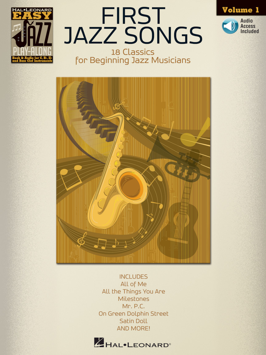 First Jazz Songs : Easy Jazz Play-Along Volume 1 : Book/Online Audio :  B-flat, E-flat, C & Bass Clef Instruments : # 843225