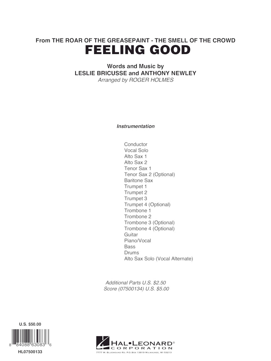 Feeling Good (Key: Cmi) (Score & Parts) : Leslie Bricusse and Anthony  Newley/arr  Roger Holmes : # 7500133