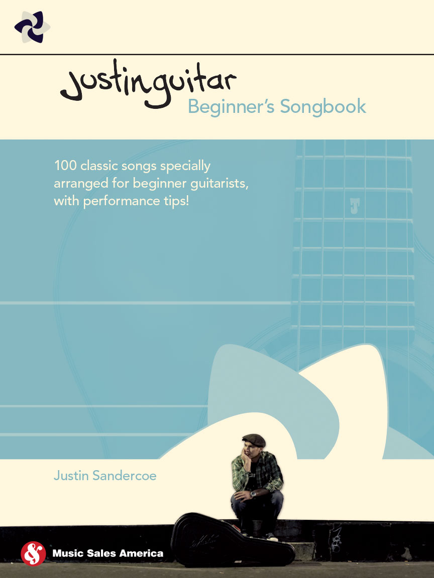 JustinGuitar Beginner's Songbook : 100 Classic Songs Specially Arranged for  Beginner Guitarists with Performance Tips : by Justin Sandercoe : #