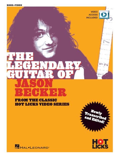 The Legendary Guitar Of Jason Becker Hot Licks Hal Leonard Online