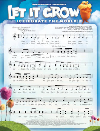 Let It Grow (Celebrate the World) (from THE LORAX)