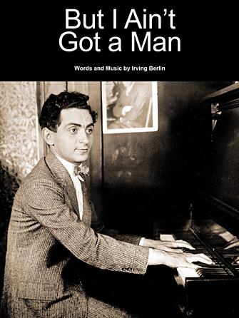 But I Ain't Got A Man
