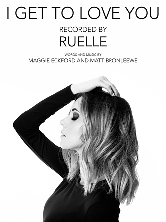 I Get To Love You – Ruelle
