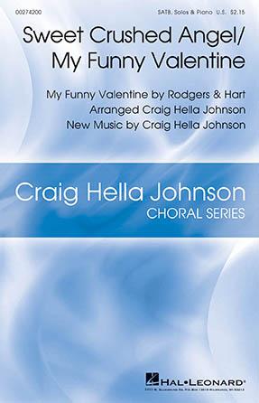 Sweet Crushed Angel/My Funny Valentine (arr  Craig Hella