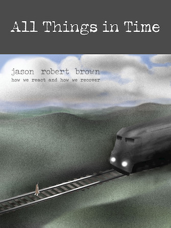 All Things In Time - Jason Robert Brown