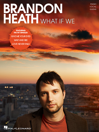 Love Never Fails – Brandon Heath