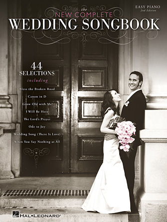 The New Complete Wedding Songbook (2nd Edition)