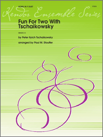 Fun For Two With Tschaikowsky - Horn Duet