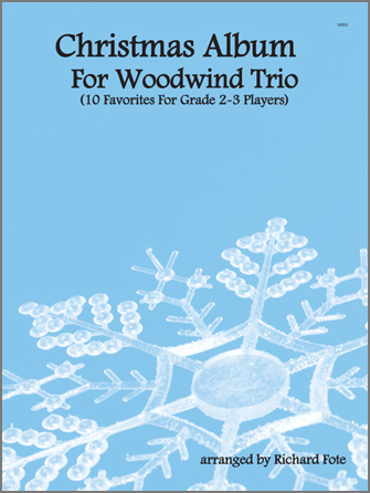 Christmas Album For Woodwind Trio - Part 1