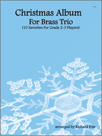 Christmas Album For Brass Trio - Part 1