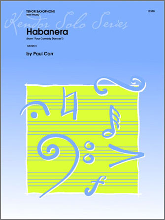 Habanera (from 'Four Comedy Dances') - Tenor Sax