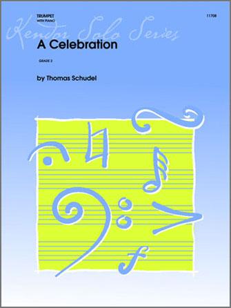 Celebration, A - Trumpet