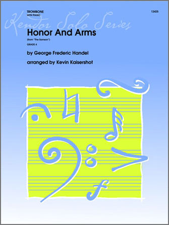 Honor And Arms (from Samson) - Trombone