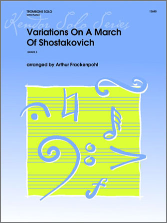 Variations On A March Of Shostakovich - Trombone