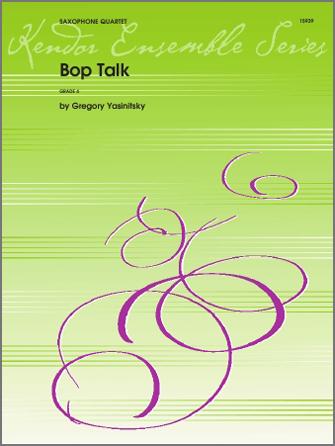 Bop Talk - Alto Sax 1