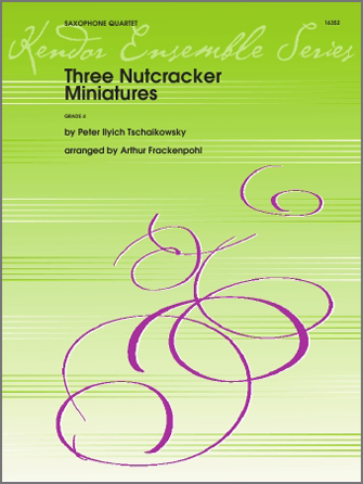 Three Nutcracker Miniatures - Tenor Sax