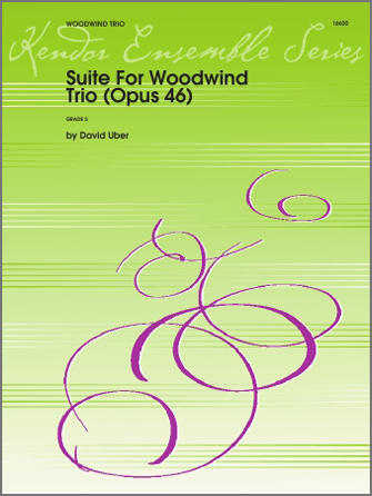 Suite For Woodwind Trio (Opus 46) - Full Score