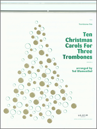 Ten Christmas Carols For 3 Trombones - 1st Trombone
