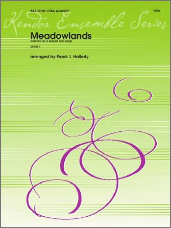 Meadowlands (Fantasy On A Russian Folk Song) - Full Score