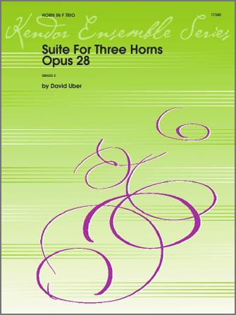 Suite For Three Horns (Opus 28) - Full Score