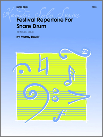 Festival Repertoire For Snare Drum