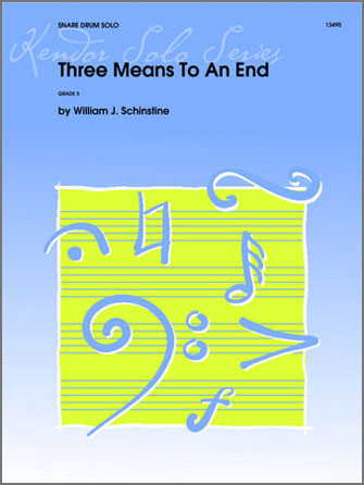 Three Means To An End