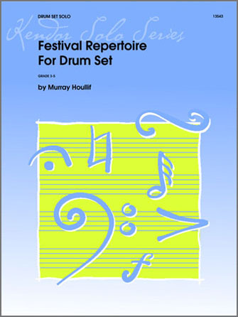 Festival Repertoire For Drum Set