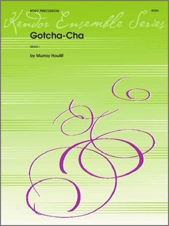 Gotcha-Cha