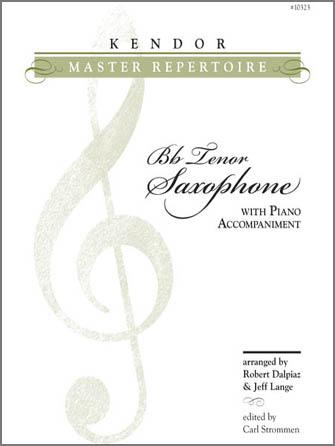 Kendor Master Repertoire - Tenor Saxophone - Solo Bb Tenor Saxophone
