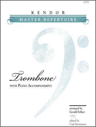 Kendor Master Repertoire - Trombone - Piano
