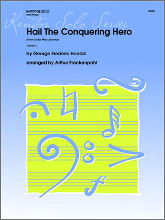 Hail The Conquering Hero (From Judas Maccabaeus) - Piano