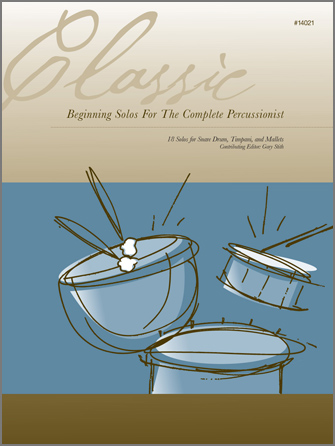 Classic Beginning Solos For The Complete Percussionist
