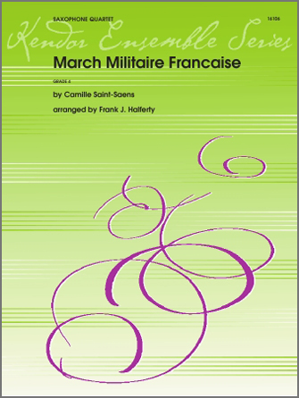 Marche Militaire Francaise - 1st Eb Alto Saxophone