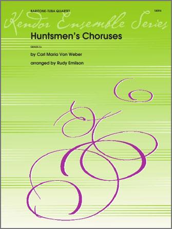 Huntsmen's Choruses - 2nd Baritone B.C.