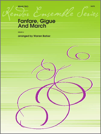 Fanfare, Gigue And March - Horn in F