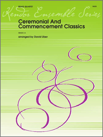 Ceremonial And Commencement Classics - Full Score