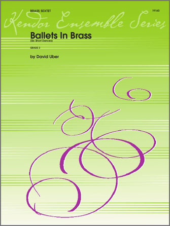Ballets In Brass (Six Short Dances) - 1st Bb Trumpet