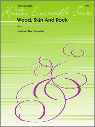 Wood, Skin And Rock - Full Score