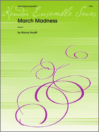 March Madness - Percussion 4