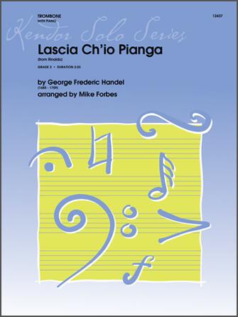 Lascia Ch'io Pianga (from Rinaldo) - Trombone