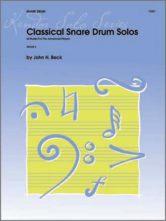 Classical Snare Drum Solos (8 Etudes For The Advanced Player)