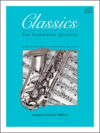 Classics For Saxophone Quartet - Full Score