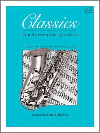 Classics For Saxophone Quartet - 1st Eb Alto Saxophone