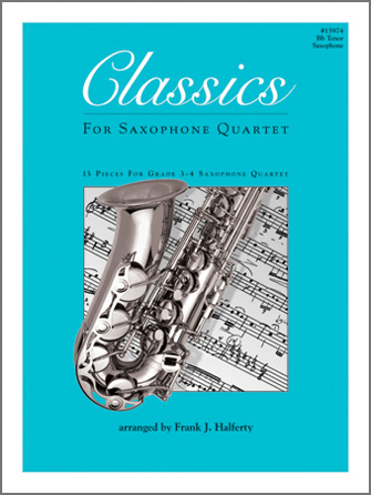 Classics For Saxophone Quartet - Bb Tenor Saxophone